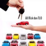Yuk Pahami Asuransi All Risk dan Total Loss Only!