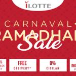 Apa Saja Produk Unggulan Dari Carnaval Ramadhan Sale iLOTTE?