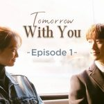 Review Drama Korea Tomorrow With You