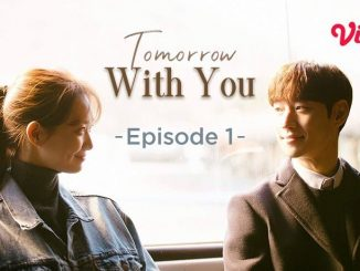 Drama Korea Tomorrow With You di Vidiocom